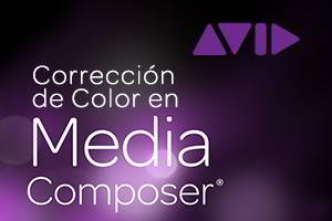 Corrección de Color en  Avid Media Composer